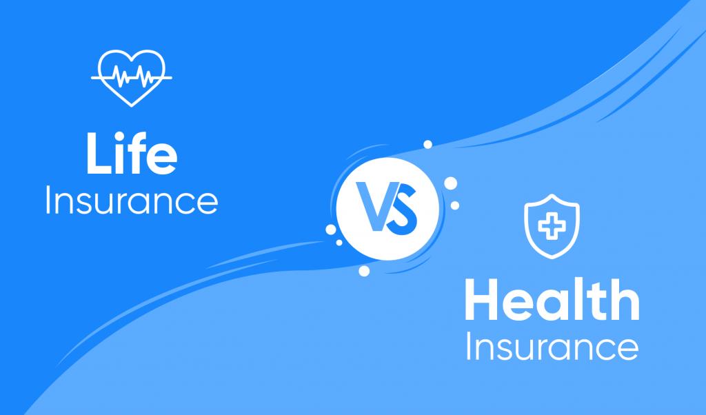 Health Insurgence vs Life Insurance